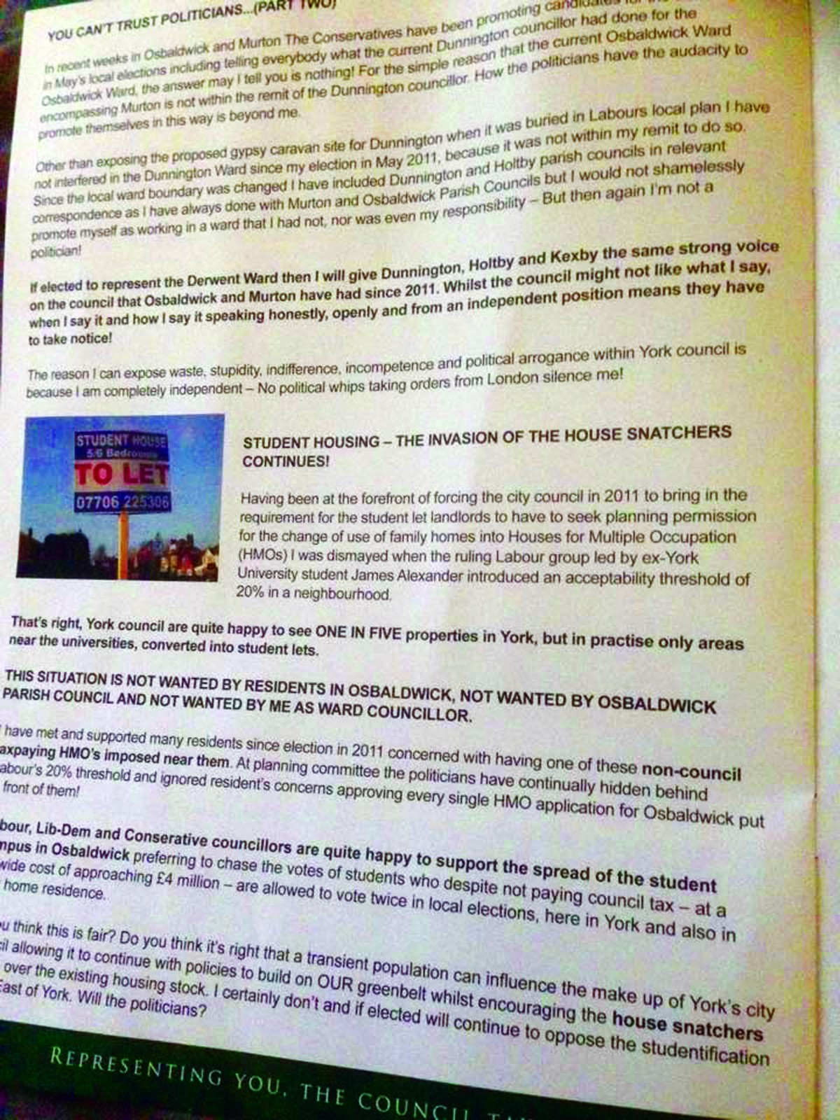 "This leaflet was distributed by the councillor which had a section called: ""Student housing – the invasion of the house snatchers continues!"""