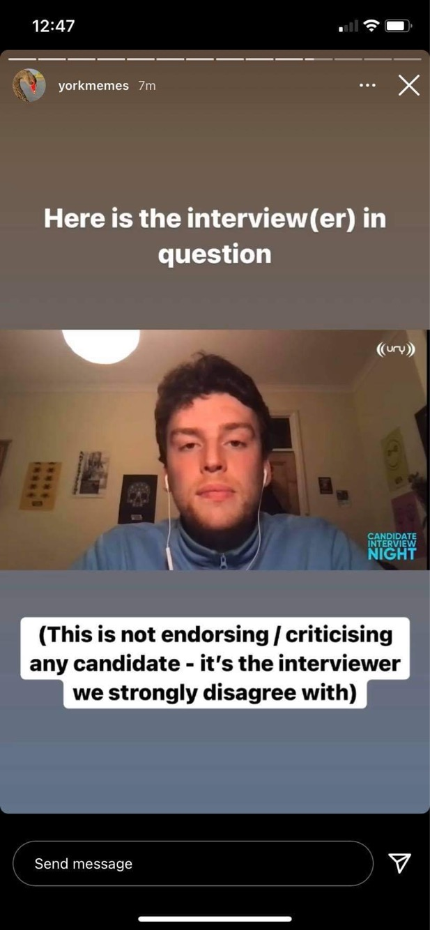 """A screenshot of an Instagram story by @yorkmemes with a still of Patrick O'Donnell's interview with URY, with text above reading """"Here is the interview(er) in question"""" and below: """"(This is not endorsing / criticising any candidate - it's the interviewer we strongly disagree with)"""